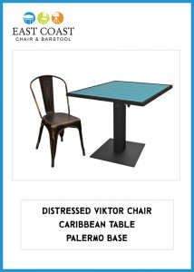 Distressed Viktor Chair, Caribbean Table, Palermo Base